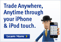 Trade Anywahere, Anytime through your iPhone & iPod touch. Learn More.