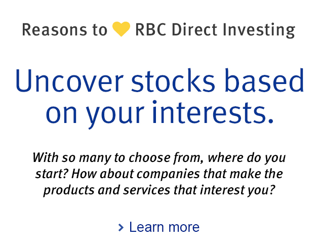 Reasons to love RBC Direct Investing  Uncover stocks based on your interests.