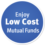 Enjoy low cost mutual funds